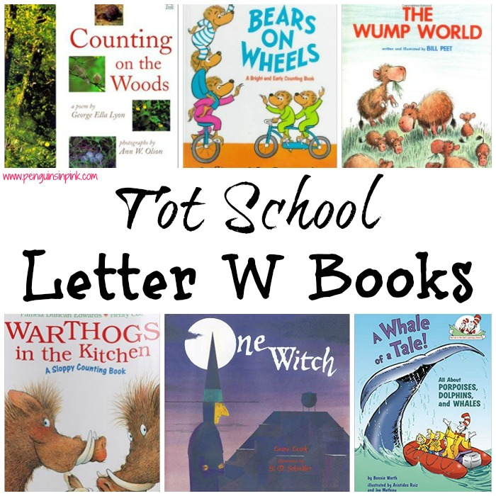 Tot School Letter W Books