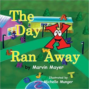 The Day X Ran Away by Marvin Mayer