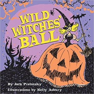 Wild Witches Ball by Jack Preslutsky