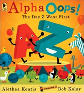 AlphaOops!: The Day Z Went First by Alethea Kontis