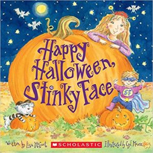 Happy Halloween, Stinky Face by Lisa McCourt