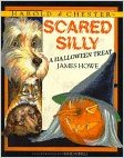 Harold & Chester in Scared Silly A Halloween Treat by James Howe