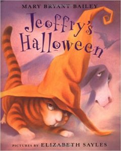 Jeoffry's Halloween by Mary Bryant Bailey