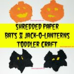 Shredded Paper Bats and Jack-O-Lanterns Toddler Craft