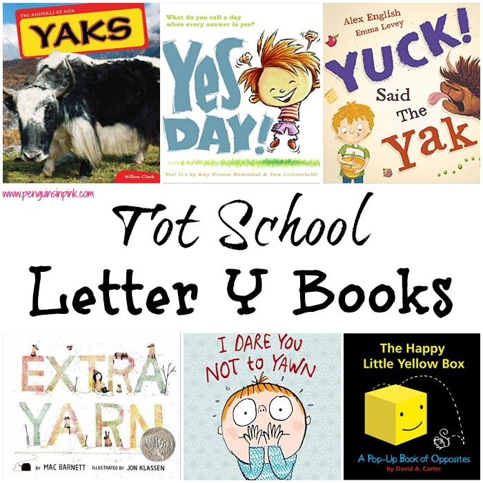 Tot School Letter Y Books - 8 books we read for toddler preschool study of the letter Y. Some books are on two year old level but most are on a higher level.