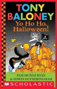 Tony Baloney Yo ho ho, Halloween! by Pam Muñoz Ryan