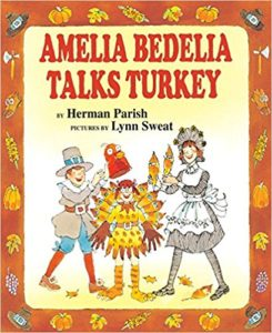 Amelia Bedelia Talks Turkey by Herman Parish