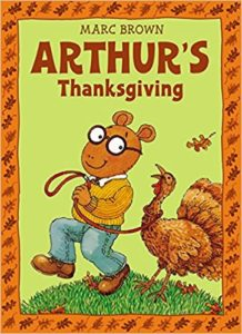 Arthur's Thanksgiving by Marc Brown