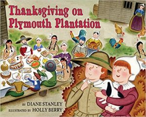 Thanksgiving on Plymouth Plantation by Diane Stanley