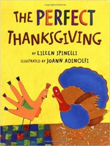 The Perfect Thanksgiving by Eileen Spinelli