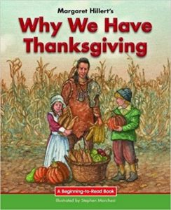 Why We Have Thanksgiving by Margaret Hillert