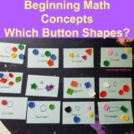 Beginning Math Concepts Which Button Shapes?