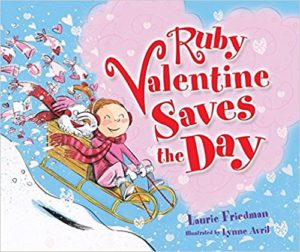 Ruby Valentine Save the Day by Laurie B. Friedman