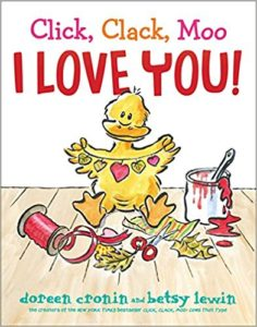 Click, Clack, Moo: I Love You! by Doreen Cronin