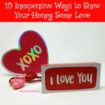 10 Inexpensive Ways to Show Your Honey Some Love