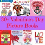 30+ Valentine's Day Picture Books are perfect to read-aloud or for beginning readers to practice reading ranging from preschool to 3rd grade