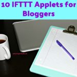 Blogging 101: 10 IFTTT Applets for Bloggers
