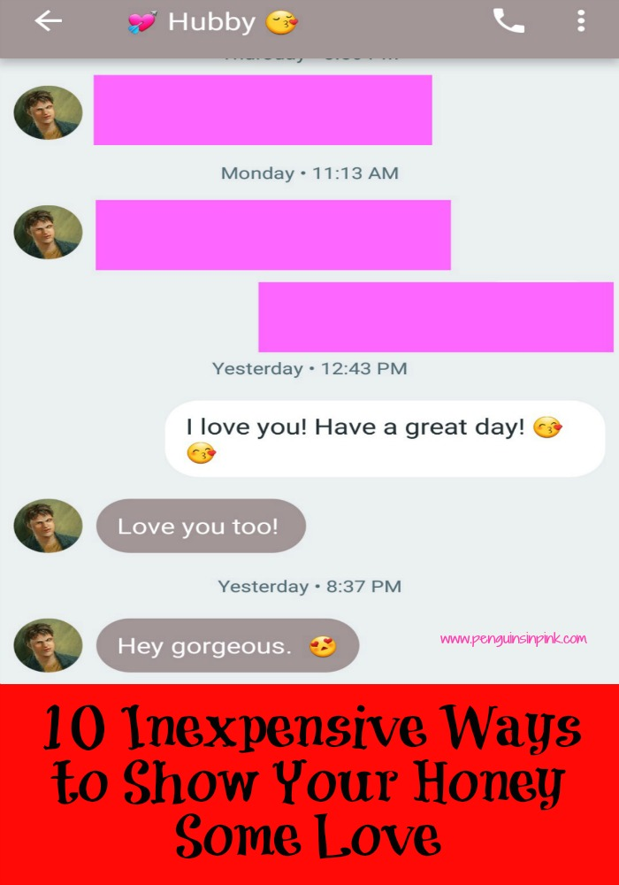 10 Inexpensive Ways to Show Your Honey Some Love - I would share 10 inexpensive ways to show your honey some love just in time for Valentine's day! The list is tried and true by my husband and I and most of them are FREE!