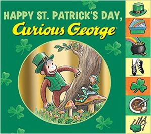 Happy St. Patrick's Day, Curious George by H. A. Rey