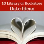 10 Library or Bookstore Date Ideas