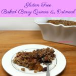 Gluten Free Baked Berry Quinoa and Oatmeal