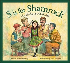 S is for Shamrock An Ireland Alphabet by Eve Bunting