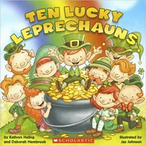 Ten Lucky Leprechauns by Kathryn Heling