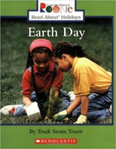 Earth Day by Trudi Strain Trueit