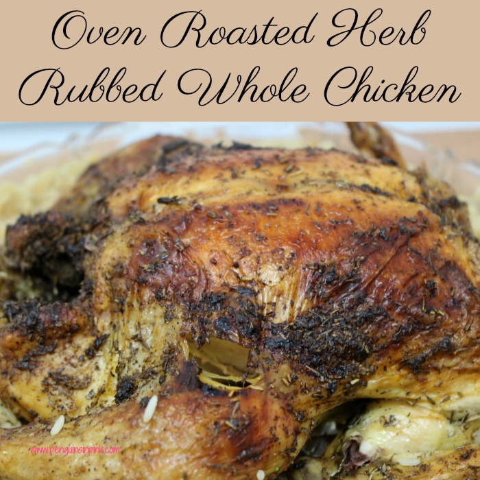 This simple recipe for oven roasted herb rubbed whole chicken results in extra crispy skin and tender, juicy meat that your whole family will love making it the perfect entree for dinner.