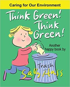 THINK GREEN! THINK GREEN! by Sally Huss