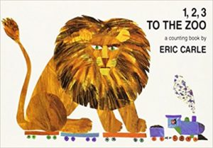 1, 2, 3 to the Zoo: A Counting Book by Eric Carle