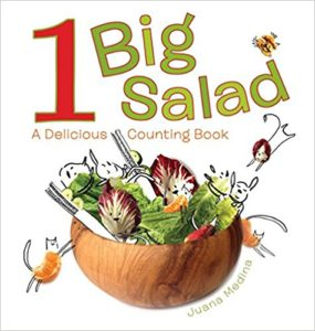 1 Big Salad: A Delicious Counting Book by Juana Medina