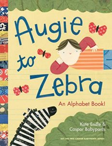 Augie to Zebra: An Alphabet Book! By Kate Endle