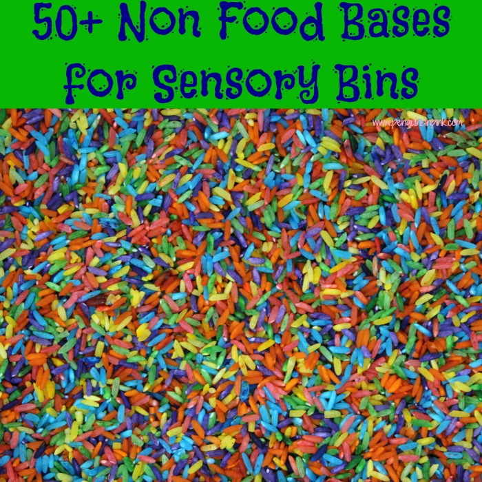 50+ Non Food Bases for Sensory Bins