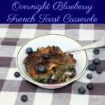 Blueberry pie filling and fresh blueberries combine with crusty French baguette pieces to create an enticing yet easy overnight blueberry french toast casserole.
