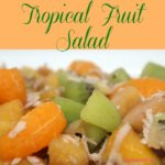 Kiwis, mangoes, pineapple chunks, clementines, bananas, pomegranate seeds, and unsweetened coconut flakes combine to create a tropical fruit salad. Perfect for a potluck or as a simple side dish for dinner or a snack.
