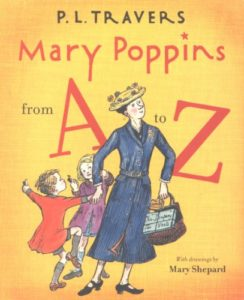 Mary Poppins from A to Z by P.L. Travers