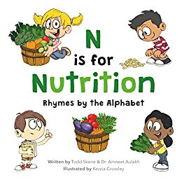 N is for Nutrition Rhymes by the Alphabet by Todd Skene