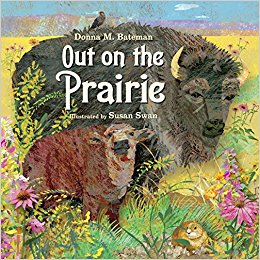 Out on the Prarie by Donna M. Bateman