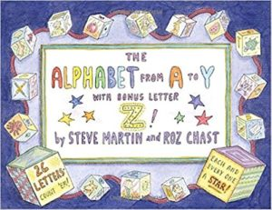 The Alphabet from A to Y With Bonus Letter Z! by Steve Martin and Roz Chast