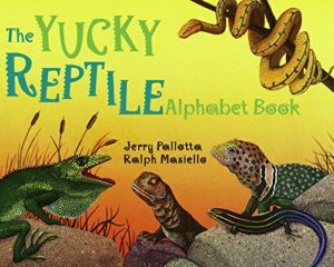 The Yucky Reptile Alphabet Book by Jerry Pallotta