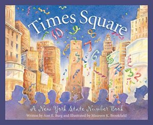 Times Square: A New York Number Book by Ann E. Burg