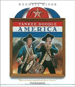 Yankee Doodle America: The Spirit of 1776 from A to Z by Wendell Minor