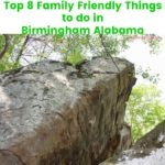 Top 8 Family Friendly Things to do in Birmingham Alabama