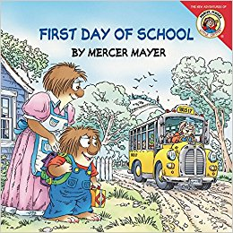 Little Critter: First Day of School by Mercer Mayer