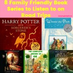 From Winnie the Pooh to Peter Rabbit and Harry Potter to Percy Jackson these 8 Family Friendly Book Series to Listen to on Road Trips are so good you can almost forget about being in the car for hours on end.