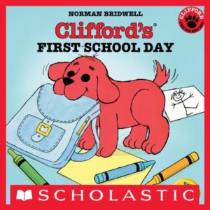 Clifford's First School Day by Norman Birdwell