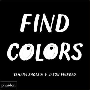Find Colors by Tamara Shopsin and Jason Fulford