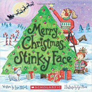 Merry Christmas, Stinky Face by Lisa McCourt