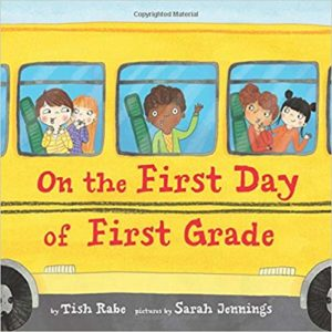 On the First Day of First Grade by Tish Rabe